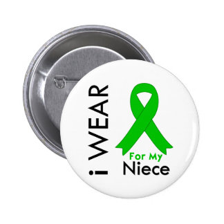 I Wear a Green Ribbon For My Niece 6 Cm Round Badge