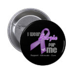 I Wear a Purple Ribbon For Me 6 Cm Round Badge