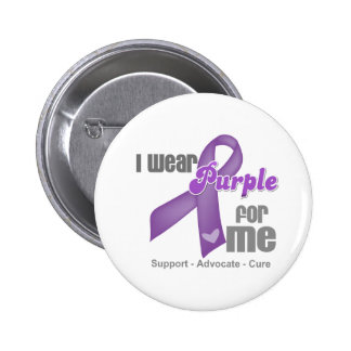 I Wear a Purple Ribbon For Me Pins
