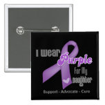 I Wear a Purple Ribbon For My Daughter 15 Cm Square Badge