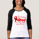 I Wear a Red Ribbon For My Mum Tshirt