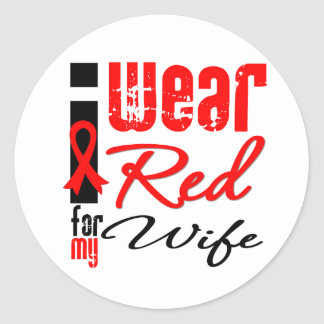 I Wear a Red Ribbon For My Wife Round Sticker