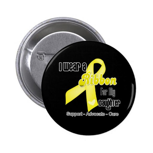 I Wear a Ribbon For My Daughter - Sarcoma Buttons