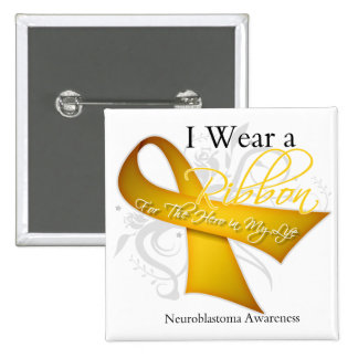 I Wear a Ribbon For My Hero - Neuroblastoma 15 Cm Square Badge
