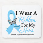 I Wear A Ribbon HERO Prostate Cancer Mouse Pad