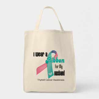 I Wear a Thyroid Cancer Ribbon For My Husband Grocery Tote Bag