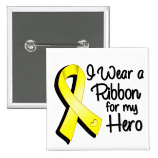 I Wear a Yellow Ribbon For My Hero 15 Cm Square Badge