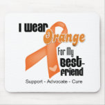 I Wear an Orange Ribbon For My Best Friend Mousemat