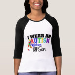 I Wear Autism Ribbon For My Son Tshirts