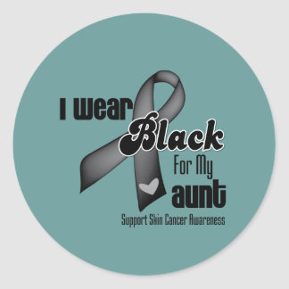 I Wear Black For My Aunt Skin Cancer Round Stickers