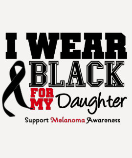 I Wear Black For My Daughter Shirts