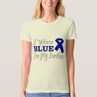 I Wear Blue For My Brother (Blue Awareness Ribbon) Shirt