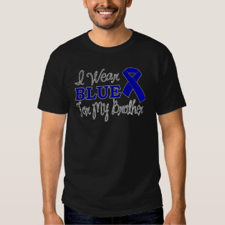 I Wear Blue For My Brother (Blue Awareness Ribbon) T-shirts
