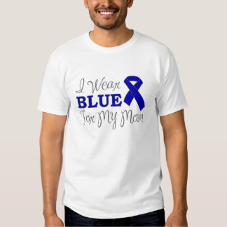 I Wear Blue For My Mom (Blue Awareness Ribbon) T Shirts