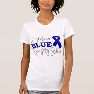 I Wear Blue For My Sister (Blue Awareness Ribbon) T-Shirt