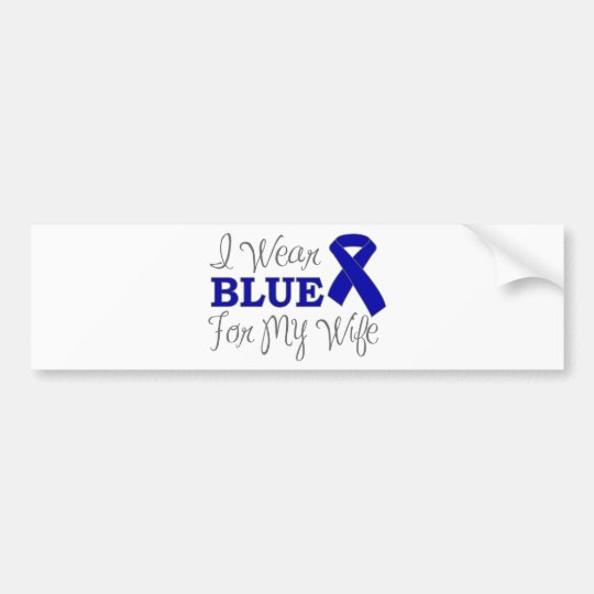 I Wear Blue For My Wife (Blue Ribbon) Bumper Sticker