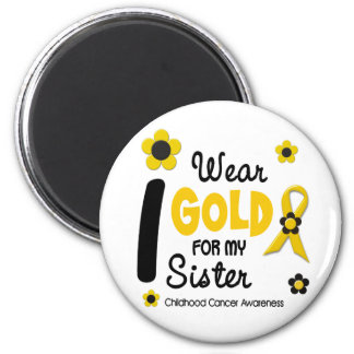 I Wear Gold For My Sister 12 FLOWER VERSION 6 Cm Round Magnet