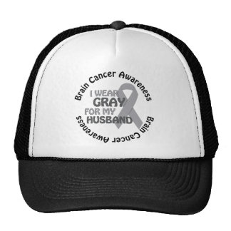 I Wear Gray For My Husband Brain Cancer Awarenes Cap