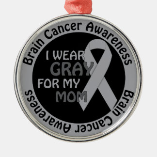 I Wear Gray For My Mom Brain Cancer Awarenes Christmas Ornament