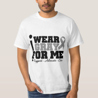 I Wear Gray Ribbon For Me T-Shirt