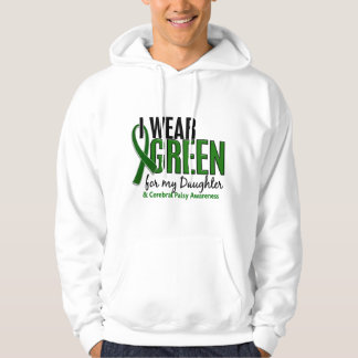 I Wear Green For My Daughter 10 Cerebral Palsy Hoodie