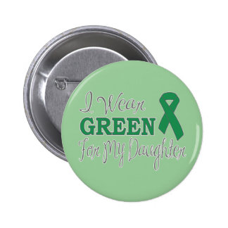 I Wear Green For My Daughter (Green Ribbon) 6 Cm Round Badge