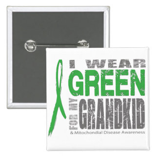 I wear green for my grandkid buttons