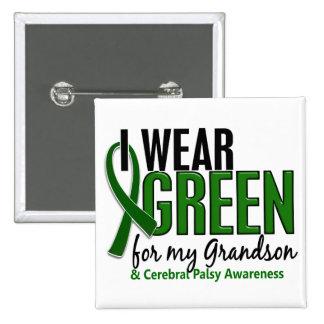 I Wear Green For My Grandson 10 Cerebral Palsy 15 Cm Square Badge