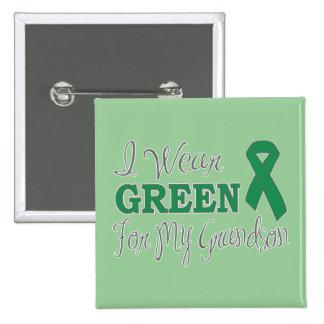 I Wear Green For My Grandson (Green Ribbon) 15 Cm Square Badge