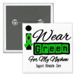 I Wear Green Ribbon (Retro) - Nephew 15 Cm Square Badge