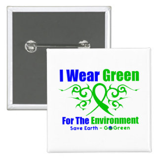 I Wear Green Tribal Ribbon For The Environment 15 Cm Square Badge