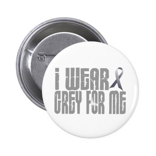 I Wear Grey For ME 16 Pins