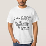 I Wear Grey For Me 42 Brain Tumour T-shirts