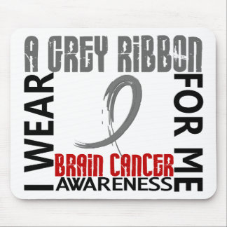 I Wear Grey For Me 46 Brain Cancer Mouse Pads