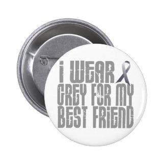 I Wear Grey For My BEST FRIEND 16 6 Cm Round Badge