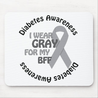 I Wear Grey For My BFF Support Diabetes Awareness Mousepads