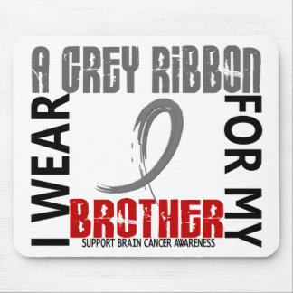 I Wear Grey For My Brother 46 Brain Cancer Mouse Pad