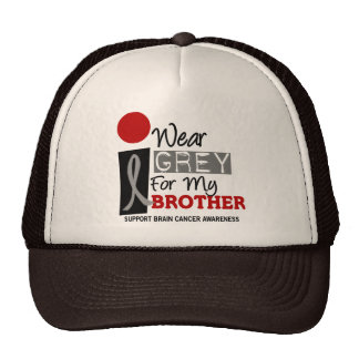 I Wear Grey For My Brother 9 BRAIN CANCER T-Shirts Cap