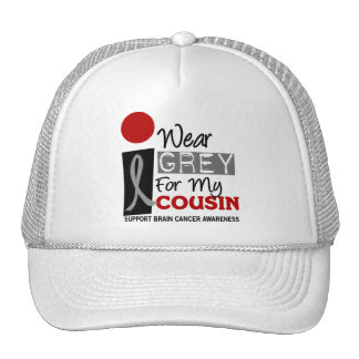 I Wear Grey For My Cousin 9 BRAIN CANCER Cap