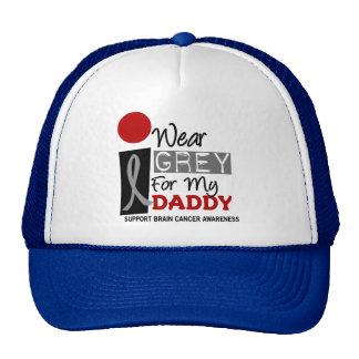 I Wear Grey For My Daddy 9 BRAIN CANCER Trucker Hat