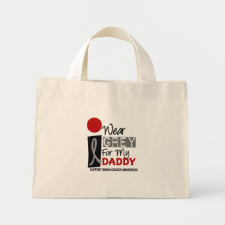 I Wear Grey For My Daddy 9 BRAIN CANCER Mini Tote Bag