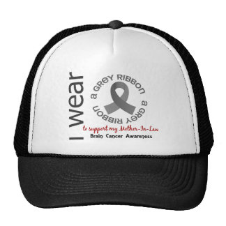 I Wear Grey For My Mother-In-Law 17 Brain Cancer Cap