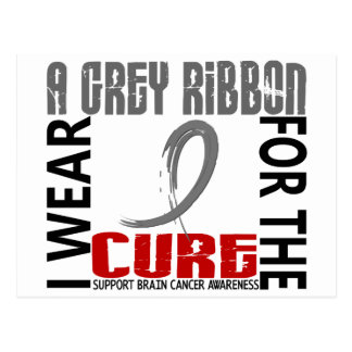 I Wear Grey For The Cure 46 Brain Cancer Postcard