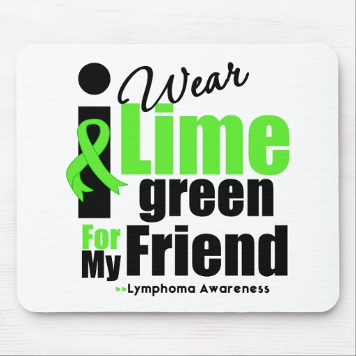 I Wear Lime Green For My Friend Mouse Mat