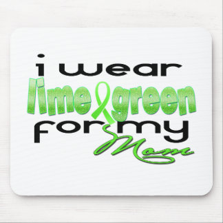 I wear lime green for my Mom Mousepad