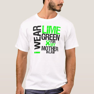 I Wear Lime Green For My Mother-in-Law Lymphoma T-Shirt