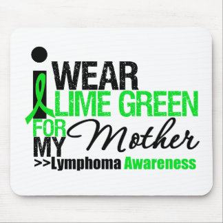 I Wear Lime Green For My Mother Mouse Pads