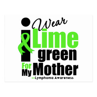 I Wear Lime Green For My Mother Post Cards
