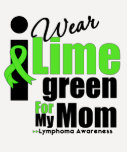 I Wear Lime Green For My Mum T Shirts