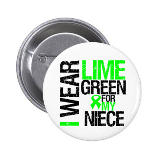 I Wear Lime Green For My Niece Lymphoma 6 Cm Round Badge